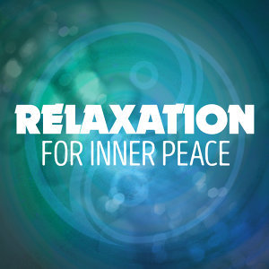 Relaxation for Inner Peace