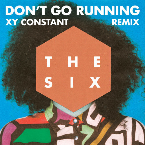 (Don't Go) Running - XY Constant Remix