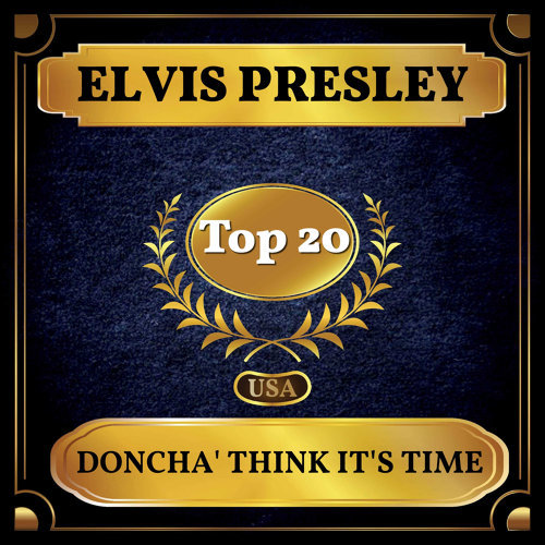 Doncha' Think It's Time - Billboard Hot 100 - No 15