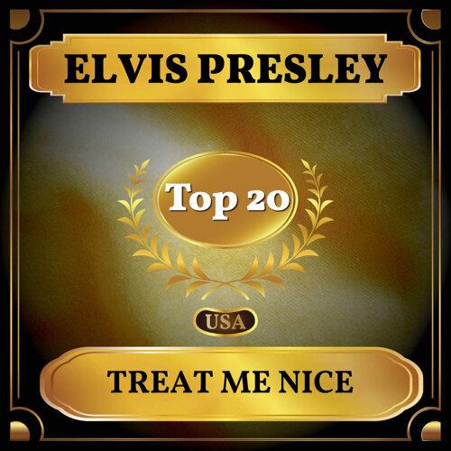 Treat Me Nice - Billboard Hot 100 - No 18