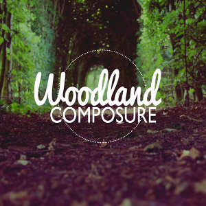 Woodland Composure