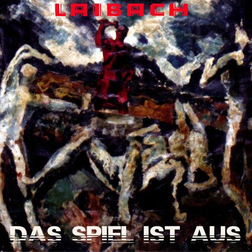 Laibach Das Spiel Ist Aus Kkbox
