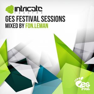 GES Festival Sessions - Mixed by Fon.Leman