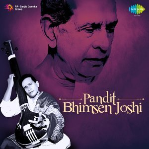 Pandit: Bhimsen Joshi