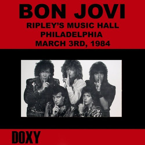 Ripley's Music Hall, Philadelphia, March 3rd, 1984 - Doxy Collection, Remastered, Live on Fm Broadcasting