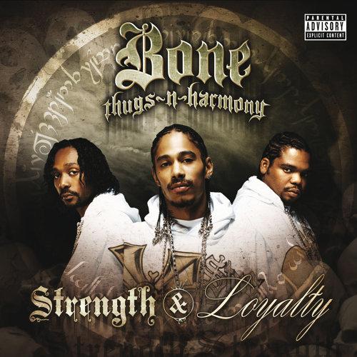 Strength & Loyalty - Explicit Version