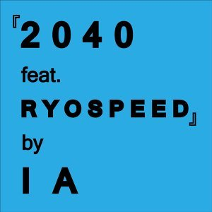 2040 (feat. RYOSPEED) (2040 (feat. RYOSPEED)) - feat. RYOSPEED
