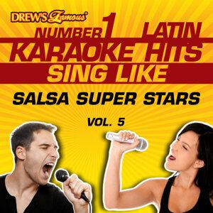 Drew's Famous #1 Latin Karaoke Hits: Sing Like Salsa Super Stars, Vol. 5
