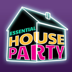 Essential House Party