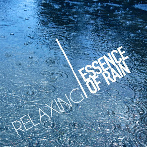 Relaxing Essence of Rain
