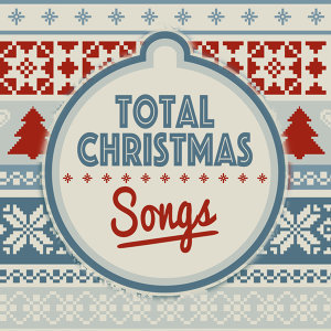 Total Christmas Songs