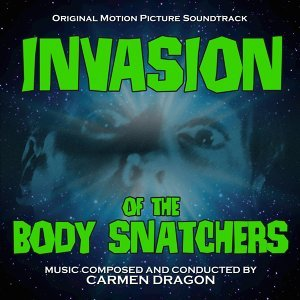 Invasion of the Body Snatchers (Original Motion Picture Soundtrack)