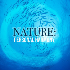 Nature: Personal Harmony