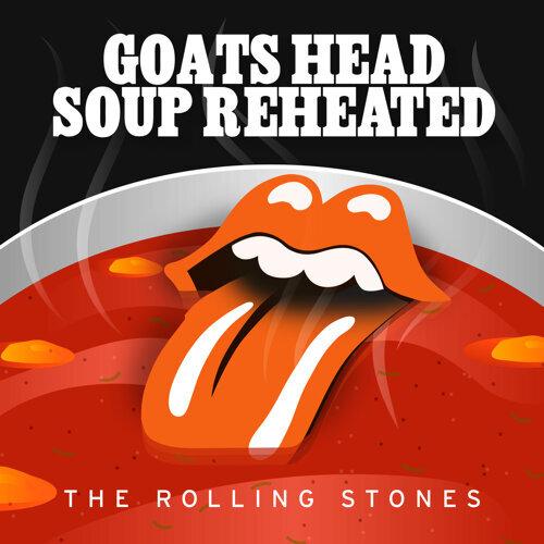 Goats Head Soup Reheated