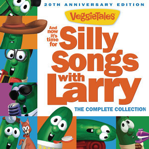 And Now It's Time For Silly Songs With Larry - The Complete Collection/20th Anniversary Edition