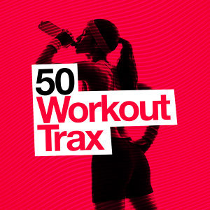 50 Workout Trax