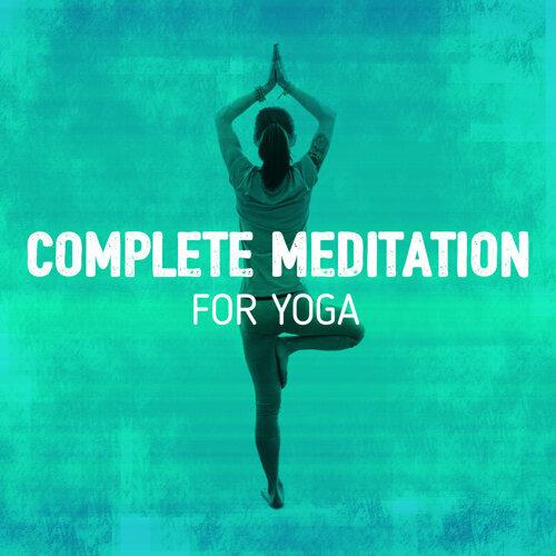Complete Meditation for Yoga