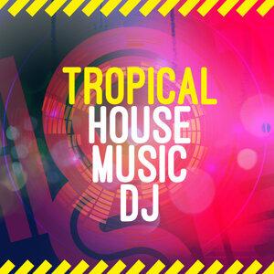 Tropical House Music DJ