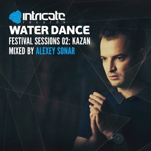 Waterdance Festival Sessions, Vol. 2 (Kazan) - Mixed by Alexey Sonar