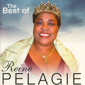 The Best of Reine Pélagie