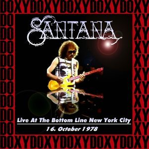 The Bottom Line, New York, October 16th, 1978 - Doxy Collection, Remastered, Live on Fm Broadcasting