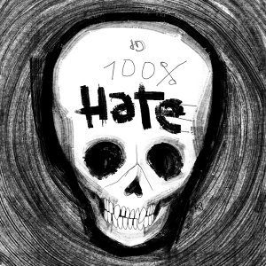 %100 Hate