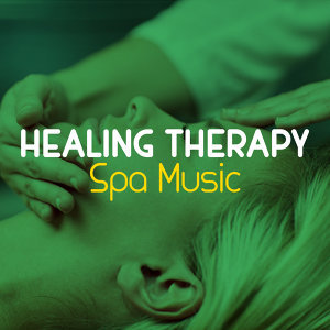 Healing Therapy Spa Music