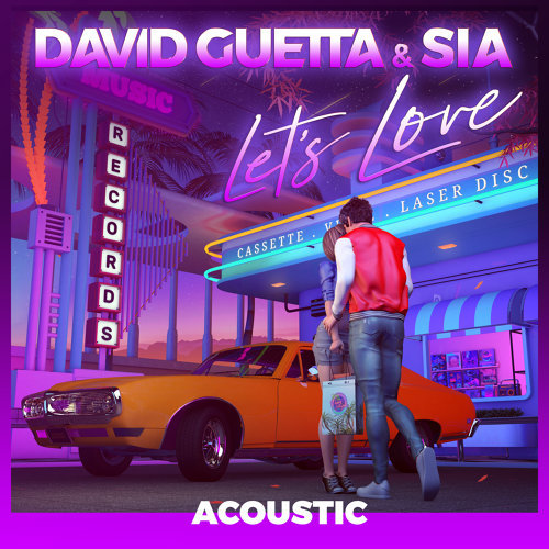 Let's Love (feat. Sia) - Acoustic