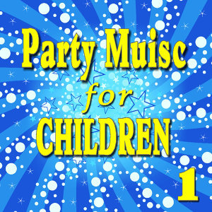 Party Music for Children, Vol. 1 (Special Edition)