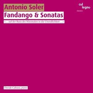 Antonio Soler: Fandango & Sonatas