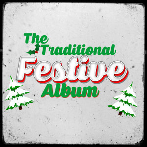 The Traditional Festive Album