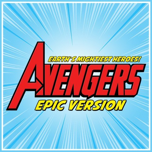 "Fight as One (From ""avengers: Earth's Mightiest Heroes"") - Epic Version"