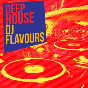Deep House DJ Flavours