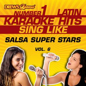 Drew's Famous #1 Latin Karaoke Hits: Sing Like Salsa Super Stars, Vol. 6