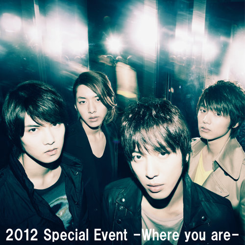 Live-2012 Special Event -Where you are-