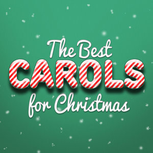 The Best Carols for Christmas