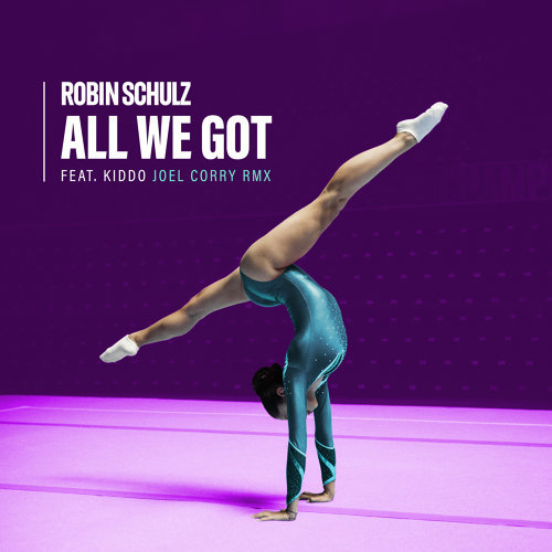 All We Got (feat. KIDDO) - Joel Corry Remix
