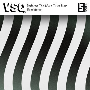 VSQ Performs the Main Titles from Beetlejuice