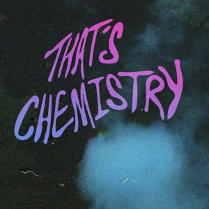That's Chemistry - Single