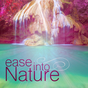 Ease into Nature