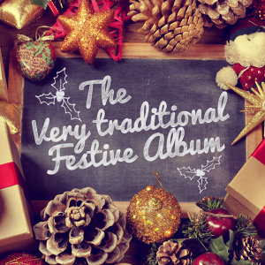 The Very Traditional Festive Album