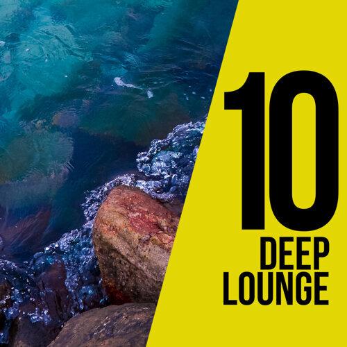10 Deep Lounge