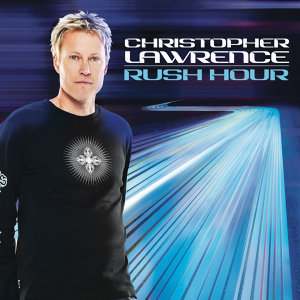Rush Hour (Continuous DJ Mix by Christopher Lawrence)