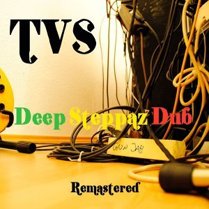 Deep Steppaz Dub - Remastered