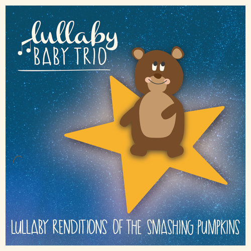 Lullaby Renditions of Smashing Pumpkins