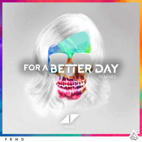 For A Better Day - Remixes
