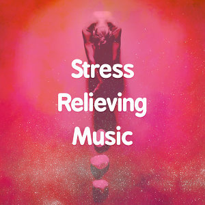 Stress Relieving Music