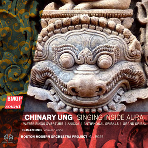Chinary Ung: Singing Inside Aura
