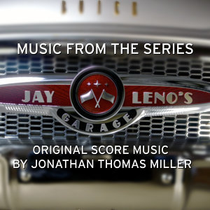 Jay Leno's Garage (Music from the Original TV Series)