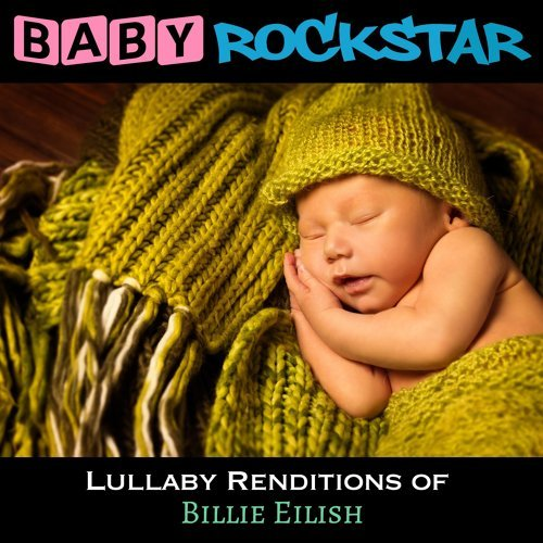Lullaby Renditions of Billie Eilish